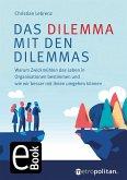 Das Dilemma mit den Dilemmas (eBook, PDF)