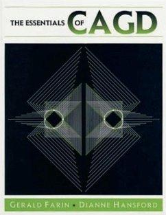 The Essentials of CAGD (eBook, PDF) - Farin, Gerald; Hansford, Dianne