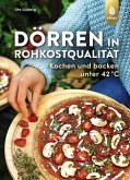 Dörren in Rohkostqualität (eBook, PDF)