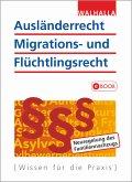 Ausländerrecht, Migrations- und Flüchtlingsrecht (eBook, PDF)