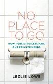 No Place To Go (eBook, ePUB)