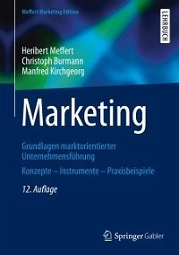 Marketing (eBook, ePUB) - Burmann, Christoph; Kirchgeorg, Manfred; Meffert, Heribert