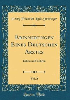 Erinnerungen Eines Deutschen Arztes, Vol. 2