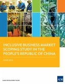 Inclusive Business Market Scoping Study in the People's Republic of China (eBook, ePUB)