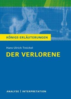 Der Verlorene. Königs Erläuterungen. (eBook, ePUB) - Bernhardt, Rüdiger; Treichel, Hans-Ulrich