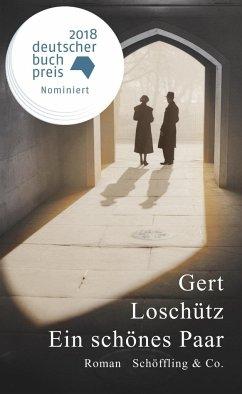 Ein schönes Paar (Mängelexemplar) - Loschütz, Gert