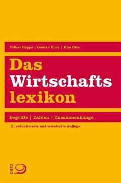 Das Wirtschaftslexikon (Mängelexemplar) - Happe, Volker; Horn, Gustav; Otto, Kim
