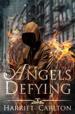 Angels Defying (Angels Rising, #3) (eBook, ePUB)