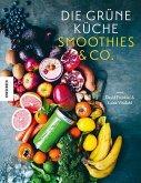 Die Grüne Küche Smoothies & Co. (Mängelexemplar)