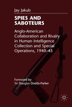Spies and Saboteurs (eBook, PDF) - Jakub III, Joseph F.