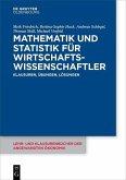 Mathematik und Statistik für Wirtschaftswissenschaftler (eBook, PDF)