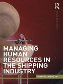 Managing Human Resources in the Shipping Industry (eBook, PDF)