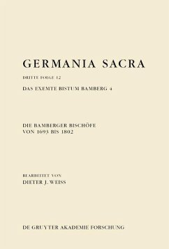 Die Bamberger Bischöfe von 1693 bis 1802. Das exemte Bistum Bamberg 4 (eBook, PDF)