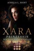 Xara. Prinzessin der verschollenen Stadt (eBook, ePUB)