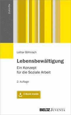 Lebensbewältigung - Böhnisch, Lothar