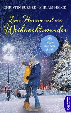 Zwei Herzen und ein Weihnachtswunder (eBook, ePUB) - Burger, Christin