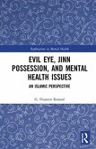 Evil Eye, Jinn Possession, and Mental Health Issues