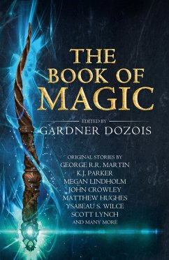 The Book of Magic: A collection of stories by v...