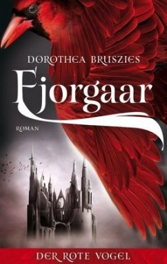 Fjorgaar - Der rote Vogel - Bruszies, Dorothea