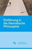Einfuhrung in die theoretische Philosophie (eBook, PDF)