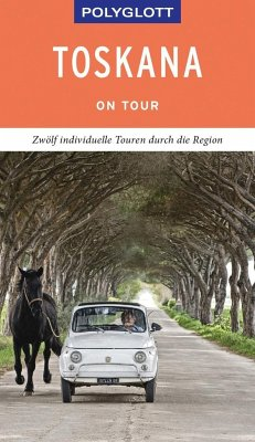 POLYGLOTT on tour Reiseführer Toskana - Maiwald, Stefan