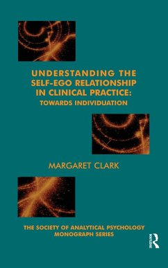 Understanding the Self-Ego Relationship in Clinical Practice (eBook, ePUB)