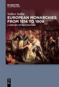 European Monarchies from 1814 to 1906 - Sellin, Volker