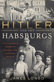 Hitler and the Habsburgs (eBook, ePUB)