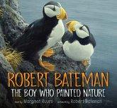 Robert Bateman: The Boy Who Painted Nature (eBook, PDF)