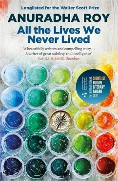All the Lives We Never Lived - Roy, Anuradha