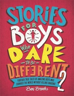 Stories for Boys Who Dare to be Different 2 - Brooks, Ben