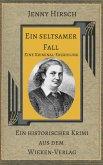 Ein seltsamer Fall. Kommentierte Ausgabe des Krimis von Jenny Hirsch (eBook, ePUB)