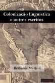 Colonização linguística e outros escritos (eBook, ePUB)