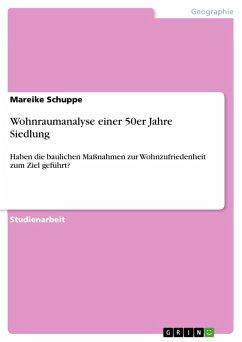 Wohnraumanalyse einer 50er Jahre Siedlung (eBook, PDF)