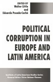 Political Corruption in Europe and Latin America (eBook, PDF)