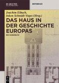Das Haus in der Geschichte Europas (eBook, ePUB)