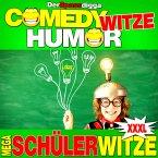 Comedy Witze Humor - Mega Schülerwitze Xxxl (MP3-Download)