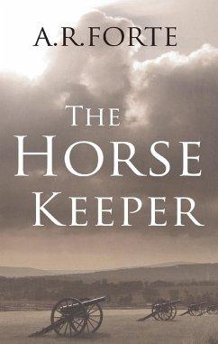 The Horse Keeper (eBook, ePUB)