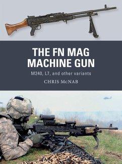 The FN MAG Machine Gun (eBook, PDF) - Mcnab, Chris