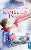 Winterliebe auf der Kamelien-Insel (eBook, ePUB)