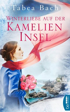 Winterliebe auf der Kamelien-Insel (eBook, ePUB) - Bach, Tabea