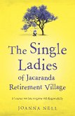 The Single Ladies of Jacaranda Retirement Village (eBook, ePUB)