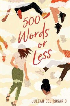 500 Words or Less (eBook, ePUB) - del Rosario, Juleah