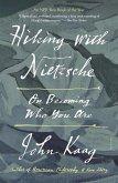 Hiking with Nietzsche (eBook, ePUB)