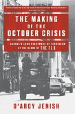 The Making of the October Crisis (eBook, ePUB)