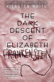 The Dark Descent of Elizabeth Frankenstein (eBook, ePUB)