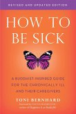 How to Be Sick (Second Edition) (eBook, ePUB)