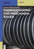 Thermodynamik für Maschinenbauer (eBook, ePUB)