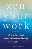 Zen Your Work (eBook, ePUB)