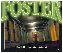 Foster Box - Das Böse erstarkt, 5 Audio-CD - Döring, Oliver